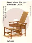 RIETVELD'S CHAIR. DO STOEL VAN RIETVELD ( + DVD)