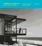 FICKETT: CALIFORNIA MODERNE AND THE MID CENTURY DREAM. THE ARCHITECTURE OF E.H.FICKETT