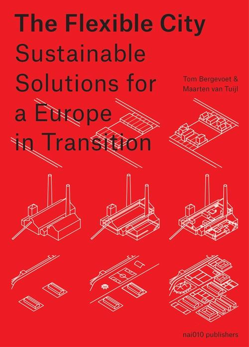 FLEXIBLE CITY. SUSTAINABLE SOLUTIONS FOR A EUROPE IN TRANSITION